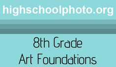 curriculum for 8th grade art foundations. prepares them for all high school art classes.