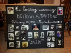 Memorial board for Grandpa Milt's Life Celebration