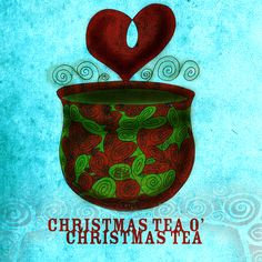 """With the fesTEAvities of December 25th, flurry of fun and new faces, the weaving of people, food and cultures, inspired """"Christmas TEA O' Christmas TEA."""" It was a lovely day, skyping with family, hanging out with neighbours and new friends. What my #Tea says to me December 25th, cheers to Christmas Tea, caring and sharing :)"""