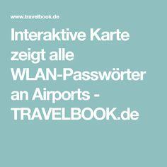 Interaktive Karte zeigt alle WLAN-Passwörter an Airports - TRAVELBOOK.de