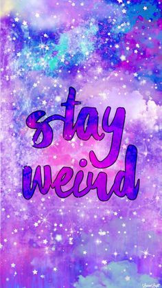 Happy Wallpaper, Wallpaper Quotes, Best Friend Jewelry, Stay Weird, Neon Glow, The New Normal, Interesting Quotes, Dope Art, Color Of Life