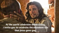 Today we celebrate that Jesus is the light of the world and if you follow him, you will never walk in darkness, but will have the light of life. Jesus came so that you may have life, and have it to the full. Jesus is the way and the truth and the life and if you believe in him, you will live even though you die.  As the world celebrates death today, I invite you to celebrate the abundant life that Jesus gave you.