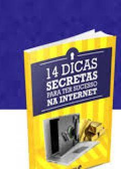 14 Dicas dicas para o sucesso na internet