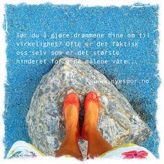 Om realisering av drømmene..  www.nyespor.no