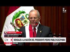 Juramentacion y Primer Mensaje a la Nacion de PPK Nuevo Presidente del Peru (2016-2021) - YouTube