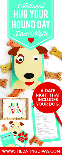 National Hug Your Hound Day Date Night - perfect idea for dog lovers!!