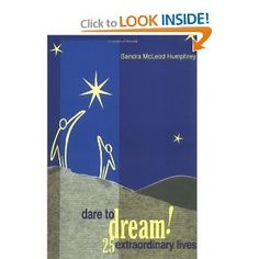Dare to Dream: 25 Extraordinary Lives