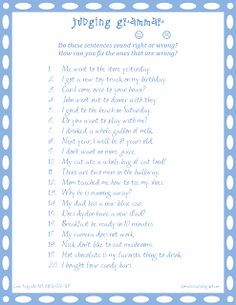 SLP - Judging Grammar in Sentences.  Free worksheet! Repinned by SOS Inc. Resources @sostherapy http://pinterest.com/sostherapy.