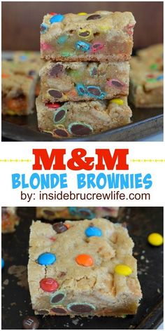 Easy and delicious blonde brownies filled with lots of M&M candies: http://insidebrucrewlife.com/2014/03/mm-blonde-brownies/