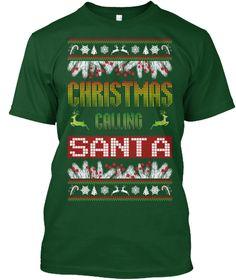 Christmas Calling Santa Deep Forest T-Shirt Front