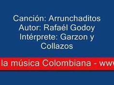 Arrunchaditos -- Música Colombiana -- Garzón y Collazos