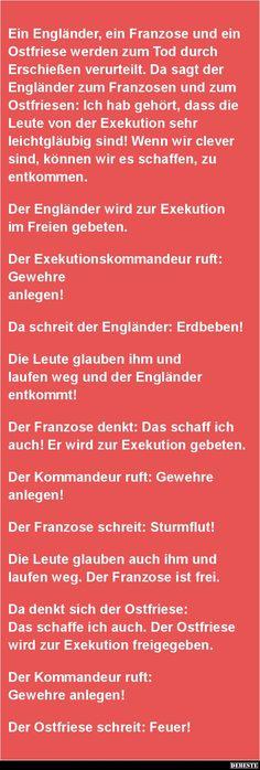 Ein Engländer, ein Franzose und ein Ostfriese werden zum Tod.. | Lustige Bilder, Sprüche, Witze, echt lustig