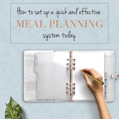 How to set up a quick and effective meal planning system today