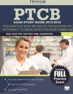 Everything You Need to Pass the PTCB Exam