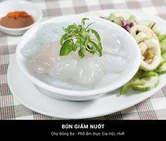 Bún Giấm Nuốt - Huế #Travel #VietNam #Hue #Dacsan