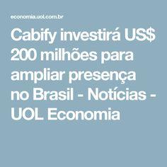 Cabify investirá US$ 200 milhões para ampliar presença no Brasil - Notícias - UOL Economia