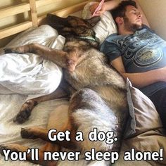 Yep you will never sleep alone or get the whole bed to yourself again!! Love it!