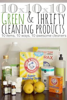DIY:  10 Green & Thrifty Cleaning Products - Just 10 different household items, mixed 10 different ways, can make 10 awesome cleaners.  Plus, a free printable with all the recipes.