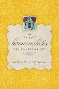 The Christian Homemakers Guide - the perfect GO-TO book for the Christian Homemaker - covers all area of managing a family