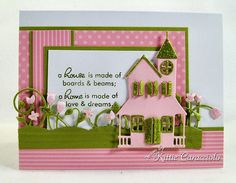 Home Made of Love and Dreams by kittie747 - Cards and Paper Crafts at Splitcoaststampers