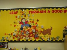 "I like the slogan for this autumn bulletin board display that encourages students to read: ""Leaf Through a Good Book."""