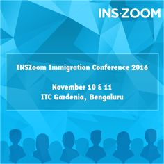 Learn from the experienced immigration attorneys, top consular officials and human resource technology experts only at INSZoom Immigration Conference 2016 on November 10 & 11, 2016. Register now - http://www.inszoom.com/events/inszoom-immigration-conference-2016/