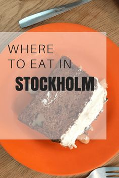 Where to eat and what to do in Stockholm, Sweden #stockholm #sweden #stockholmsweden #stockholmguide #stockholmtravel #travel