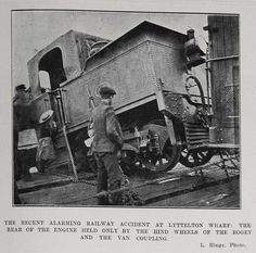 Steam loco (Fairlie type) accident in Lyttelton, NZ: The ordinary routine of running the express train on the No. 2 wharf at Lyttelton and transferring the passengers to the waiting ferry steamer was disturbed on the evening of the 26th March, 1907 by a startling incident at about a few minutes past six o'clock.