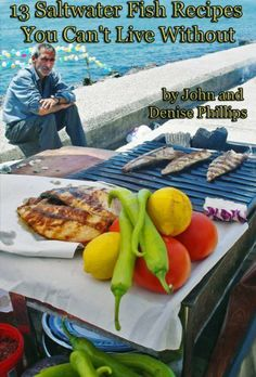 13 Saltwater Fish Recipes You Can't Live Without by John E. Phillips, http://www.amazon.com/dp/B00D5X0KT0/ref=cm_sw_r_pi_dp_ZP.Urb0G4Q970