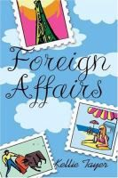 Kellie Bellamy Tayer, Foreign Affairs