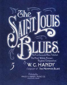 St. Louis Blues by W. C. Handy (STL Pin of the Day, 5/3/2014).