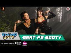 Beat Pe Booty - A Flying Jatt   Tiger S, Jacqueline F   Sachin, Jigar, Vayu & Kanika Kapoor - YouTube