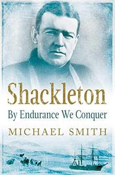 """Read """"Shackleton By Endurance We Conquer"""" by Prof. Michael Smith available from Rakuten Kobo. Ernest Shackleton is one of history's great explorers, an extraordinary character who pioneered the path to the South Po. Literary Travel, Travel Books, What To Read, Book Photography, Free Reading, Love Book, Book Publishing, Free Books, Nonfiction"""