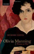 Olivia Manning: A Woman at War  By #DeirdreDavid - The first literary biography of the twentieth-century novelist Olivia Manning. It tells the story of a writer whose life and work were shaped by her own fierce ambition, and, like many of her generation, the events and aftermath of the Second World War. From the time she left Portsmouth for London in the mid-1930s determined to become a famous writer, through her wartime years in the Balkans and the Middle East, and until her death  in 1980,