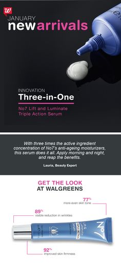No7 Lift and Luminate Triple Action Serum combats the three signs of aging as one powerful multi-tasker: 1. Wrinkles appear reduced, 2. skin feels firmer, and 3. skin tone is more even.