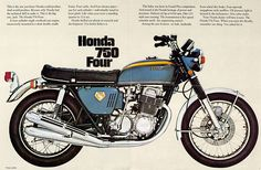 """This is the one you knew Honda could produce. And would produce. Because only Honda had the technical skill to make it. This is the big one, Jack. The Honda 750 Four."""