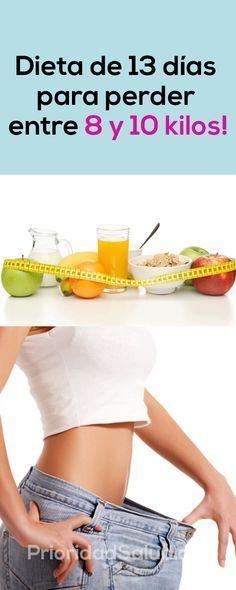 Dieta de 13 días para perder entre 8 y 10 kilos.