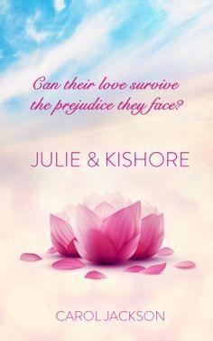 Carol Jackson talks about her book Julie & Kishore.
