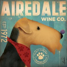 AIREDALE wine company original graphic art illustration on canvas 12 x 12 x 1.5 by stephen fowler. $80.00, via Etsy. GemeniStudio by Stephen Fowler - Smart Man!