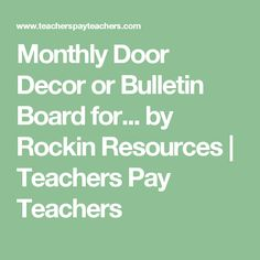 Monthly Door Decor or Bulletin Board for... by Rockin Resources | Teachers Pay Teachers
