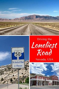 """US Route 50 across Nevada--the so-called """"Loneliest Road in America""""--offers a glimpse into the past, along with stunning scenery:"""