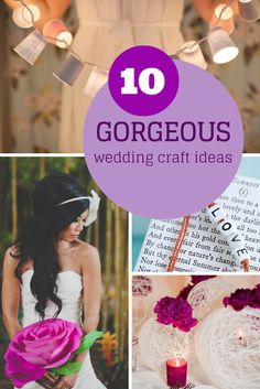 10 gorgeous, yet simple DIY wedding craft ideas!
