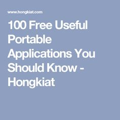 100 Free Useful Portable Applications You Should Know - Hongkiat
