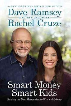 Smart Money Smart Kids: Raising the Next Generation to Win With Money (Hardcover)