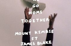 Mount Kimbie team up with James Blake for new song 'We Go Home Together'