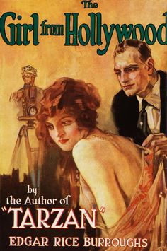 The Girl From Hollywood, Edgar Rice Burroughs, 1923,