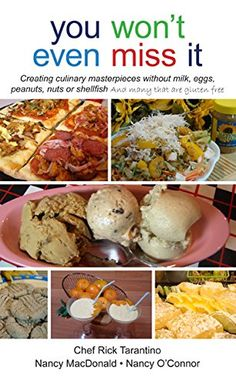 Cooking with Food Allergies- Dairy Free, Nut Free, Gluten Free Recipes: You Won't Even Miss It  by Nancy MacDonald, Nancy O'Connor... https://www.amazon.com/dp/0578181436/ref=cm_sw_r_pi_dp_x_lA0Lyb86YM4XM