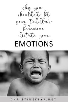 Why You Shouldn't Let Your Toddler's Behaviour Dictate Your Emotions || Find out why you need to be the calm for your toddler, despite how challenging it can be! #toddlers #parenting #tantrums #discipline #motherhood