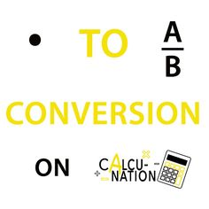 Try our free online Calculator for decimal to fraction conversion in your classroom!