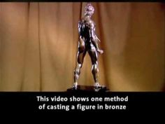 CC C1 W16 | Ghiberti | Lost Wax Bronze Casting demo 5 min. Caution for classroom: Nude figure - YouTube